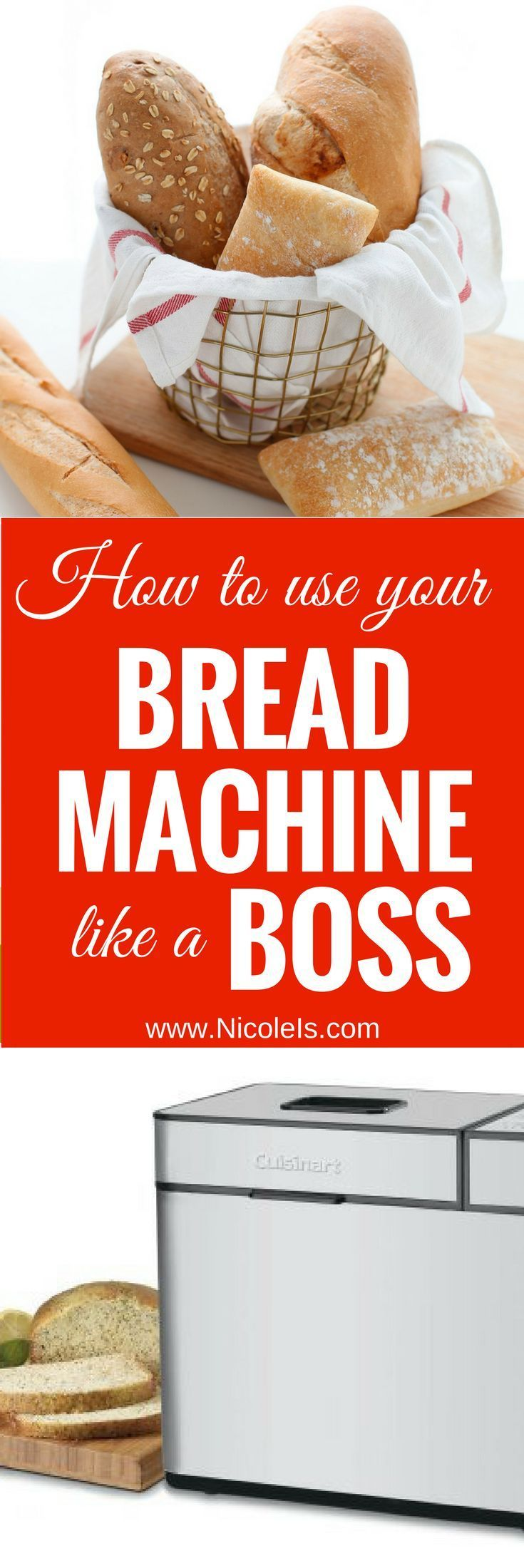 How to use your Bread Machine like a Boss... or a Baker! Bread Recipes | Bread Maker | Bread Machine | Bread Maker Recipe | Bread Machine Recipe | Baking | Pizza Dough | Homemade Bread | No Knead Bread | Easy Bread Recipes | www.NicoleIs.com