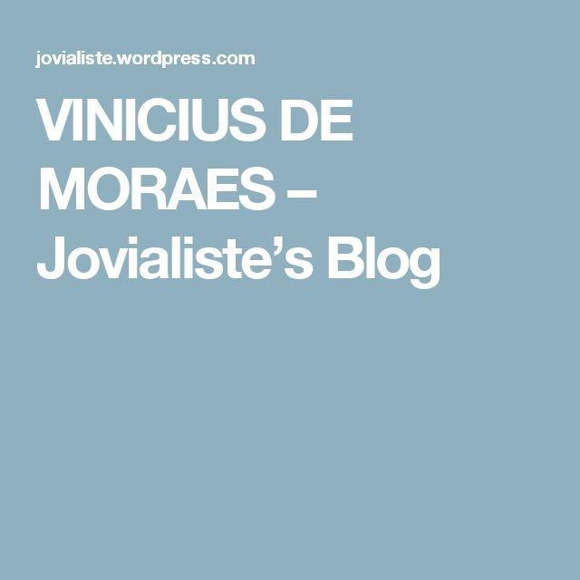 VINICIUS DE MORAES – Jovialiste's Blog