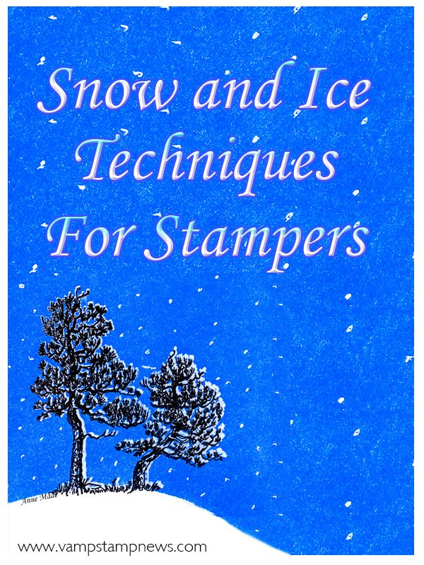Snow & Ice Techniques For Stampers: Snow drifts. Icicles. Snowflakes. Frozen lakes. Sometimes you want to add a bit of winter to your stamping! This eArticle covers 15 techniques for creating the look of snow on a stamped card and 6 techniques for creating the look of ice. Techniques use a wide variety of stamping supplies so you can pick and choose techniques based on the look you want and the supplies you already have in your stamping stash.
