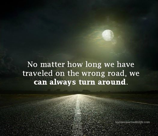 It's Never Too Late To Turn Your Life Around No Matter How