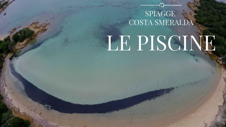 Le Piscine |Spiagge Costa Smeralda Sardegna|