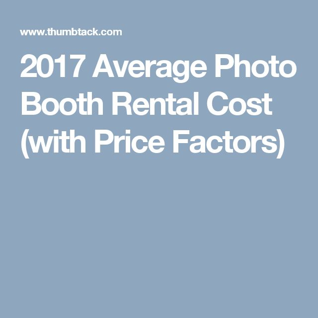 2017 Average Photo Booth Rental Cost (with Price Factors)