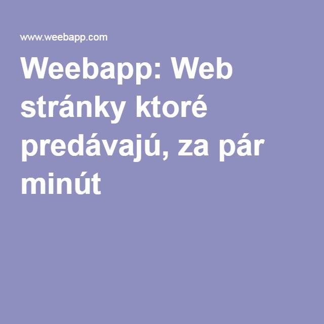 Weebapp: Web stránky ktoré predávajú, za pár minút
