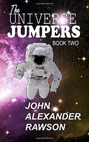 The UNIVERSAL JUMPERS  Book Two, http://www.amazon.com/dp/1514248530/ref=cm_sw_r_pi_awdm_vdBTvb044CD1Y