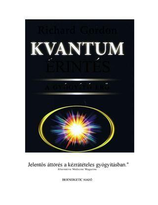 Richard Gordon : Kvantumérintes - A gyógyító erő