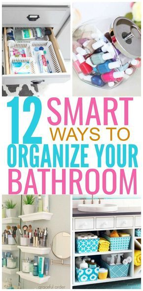 12 Brilliant Ways to Organize Your Bathroom Projects to try