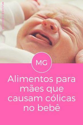 Alimentação na amamentação | Alimentos para mães que causam cólicas no bebê