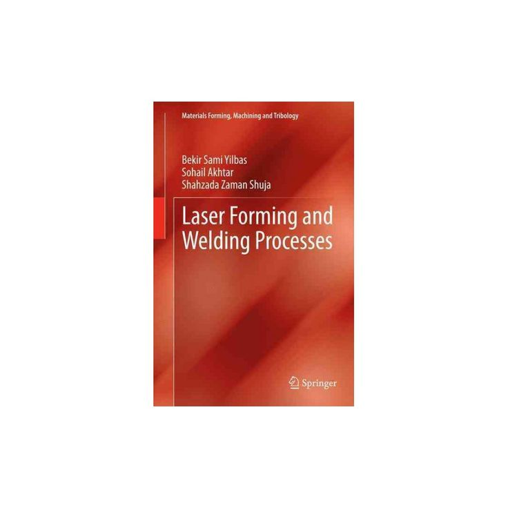 Laser Forming and Welding Processes (Reprint) (Paperback) (Bekir Sami Yilbas)