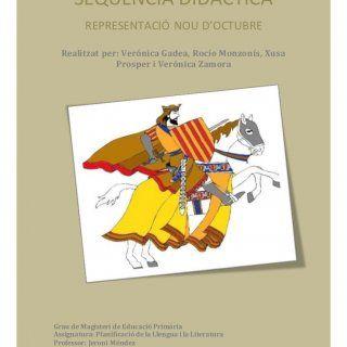 < SEQUÈNCIA DIDÀCTICA REPRESENTACIÓ NOU D'OCTUBRE Realitzat per: Verónica Gadea, Rocío Monzonís, Xusa Prosper i Verónica Zamora Grau de Magisteri de Educ. http://slidehot.com/resources/sequencia-ok.53722/