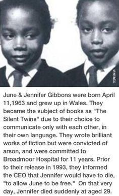 "June & Jennifer Gibbons, ""The Silent Twins'"