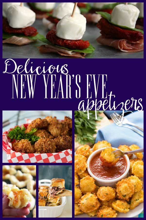 Delicious New Year S Eve Appetizers Appetizers Pinterest