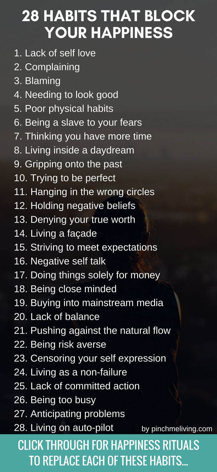 28 Habits that block your happiness & how to let them go. Get the happiness rituals to replace these soul sucking habits. Plus a free pdf guide to download. https://www.pinchmeliving.com/28-habits-that-block-your-happiness/
