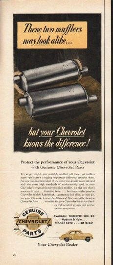 """1953 GENUINE CHEVROLET PARTS vintage magazine advertisement """"two mufflers"""" ~ These two mufflers may look alike ... but your Chevrolet knows the difference! Protect the performance of your Chevrolet with Genuine Chevrolet Parts ~"""