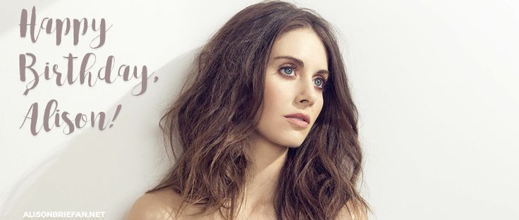 Happy Birthday, Alison! | Alison Brie Fan • Your 24/7 fan site for everything Alison Brie