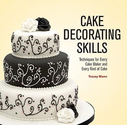 Buy A Discounted Hardcover Of Cake Decorating Skills Online From Australia S Leading Online Bookstore