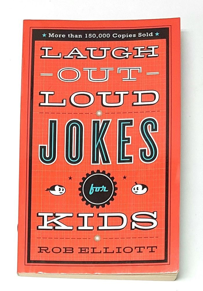Laugh-Out-Loud Jokes for Kids by Rob Elliott   | eBay