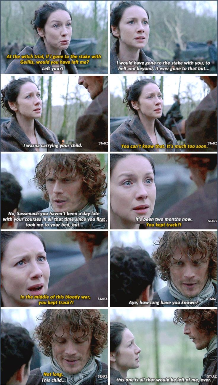 """""""In the middle of this bloody war, you kept track?!"""" - Claire and Jamie #Outlander ((OMG he's the best!))"""