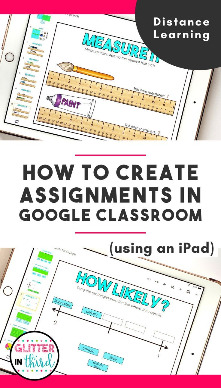 How To Create Assignments In Google Classroom Using An Ipad In 2020 Google Classroom Elementary Technology Google Classroom Elementary