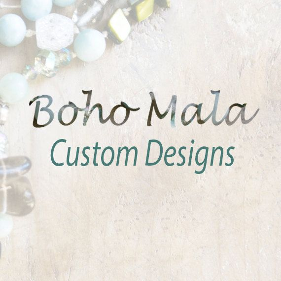 Custom ~ Mala Necklace handcrafted for Weddings, Gatsby Parties, Boho Weddings, Bridesmaid Gifts. All Custom Boho Mala gemstone necklaces are knotted