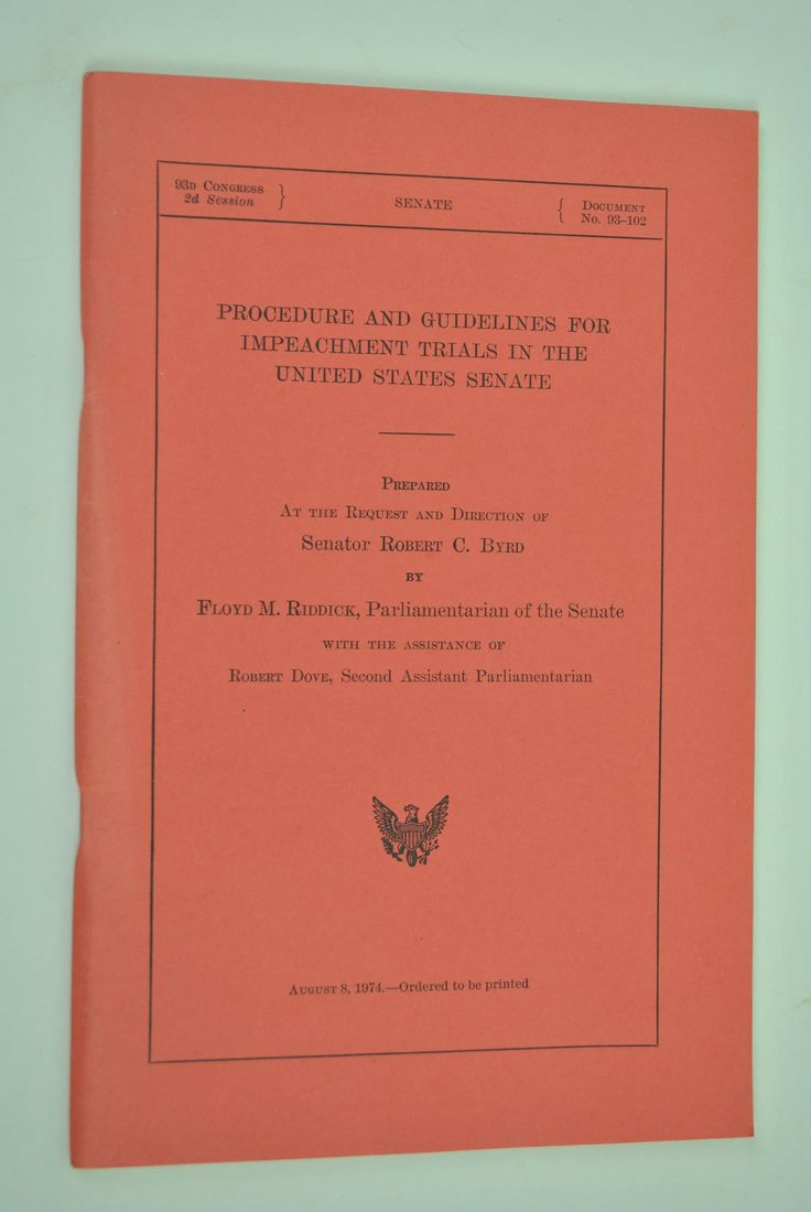 Procedure and Guidelines For Impeachment Trials Richard Nixon Robert Byrd 1974