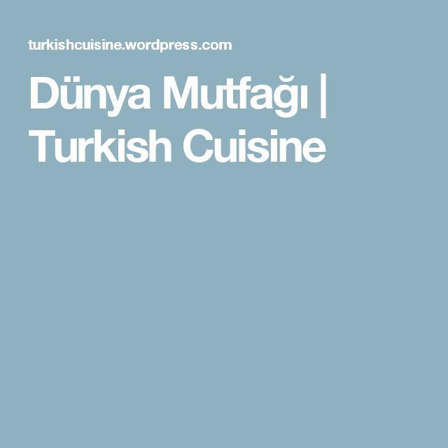Dünya Mutfağı   Turkish Cuisine