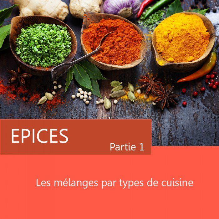 Le secret des mélanges d'épices par types de cuisine