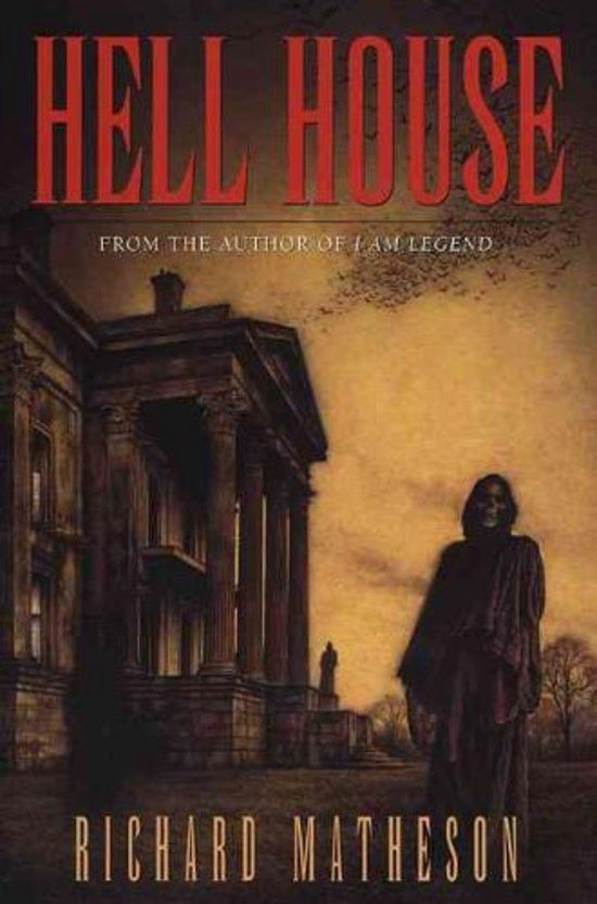Voor velen de beste horror boek over een bezeten huis: Hell House van Richard Burton Matheson