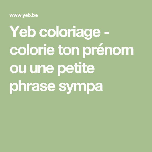 Yeb coloriage - colorie ton prénom ou une petite phrase sympa