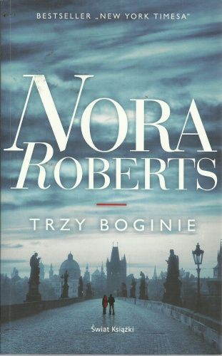 NORA ROBERTS - TRZY BOGINIE