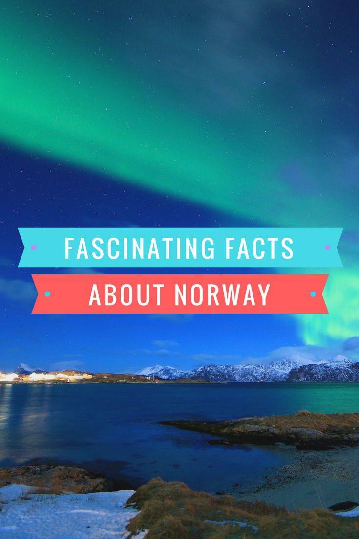 25 Fascinating Facts About Norway Norway Facts Norway Country Norway