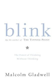 In his landmark bestseller The Tipping Point, Malcolm Gladwell redefined how we understand the world around us. Now, in Blink, he revolutionizes the way we understand the world within... Blink by Malcolm Gladwell. Buy this eBook on #Kobo: http://www.kobobooks.com/ebook/Blink/book-bl9v9qRf8EOGlqtPXlxPHQ/page1.html