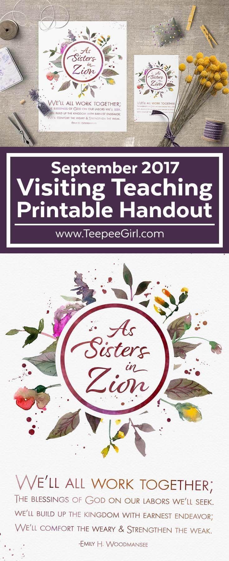 September 2017 LDS Visiting Teaching Printable Handout | As Sisters In Zion| www.TeepeeGirl.com