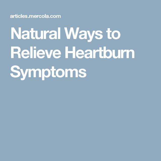 Natural Ways to Relieve Heartburn Symptoms