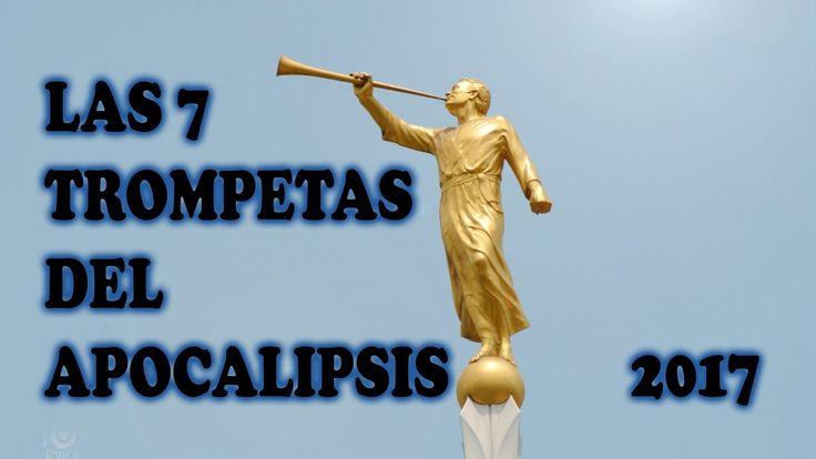 LAS 7 TROMPETAS DE LA APOCALIPSIS JUNIO 2017, PROFECIAS Y PREDICCIONES D...