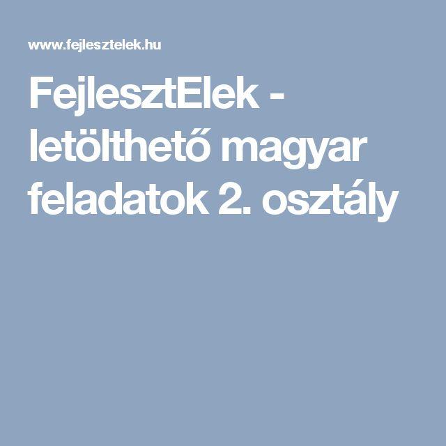 FejlesztElek - letölthető magyar feladatok 2. osztály