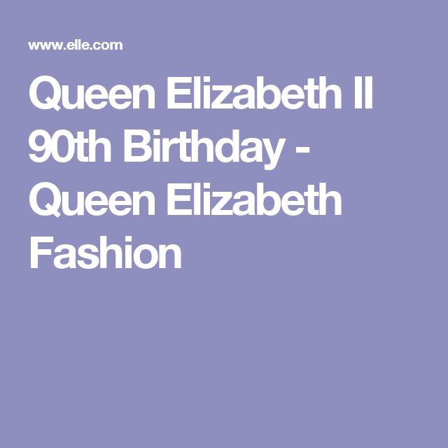 Queen Elizabeth II 90th Birthday - Queen Elizabeth Fashion