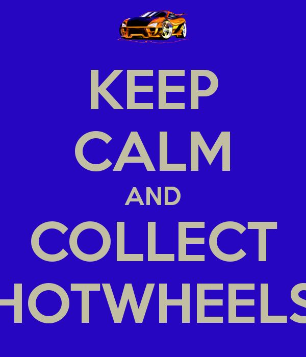 Hot Wheels Racing League: Keep Calm and Collect Hot Wheels #hotwheels