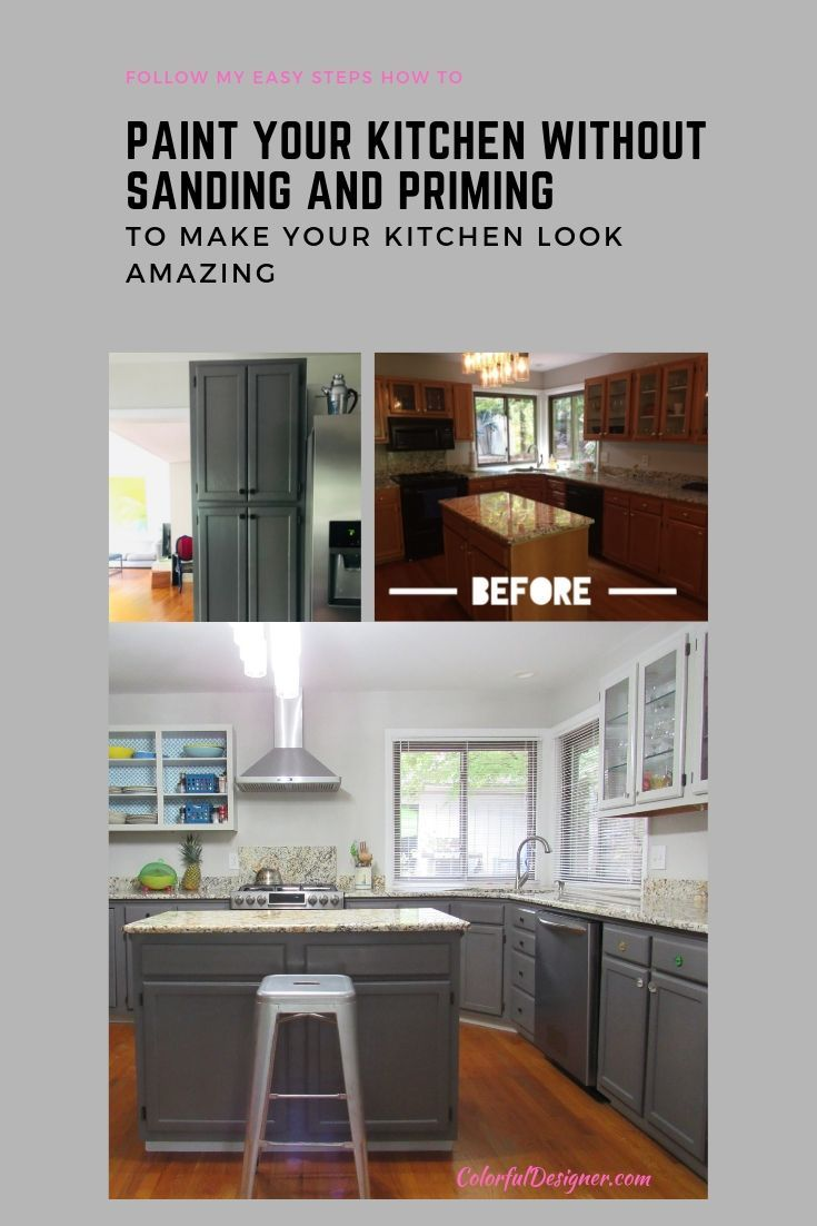 How To Paint Kitchen Cabinets Without Sanding And Priming In 2020 Budget Friendly Kitchen Remodel Kitchen Cabinets Update Kitchen Cabinets