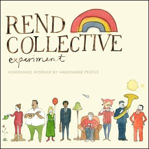 Homemade Worship By Handmade People by Rend Collective Experiment  | CD Reviews And Information | NewReleaseTuesday.com