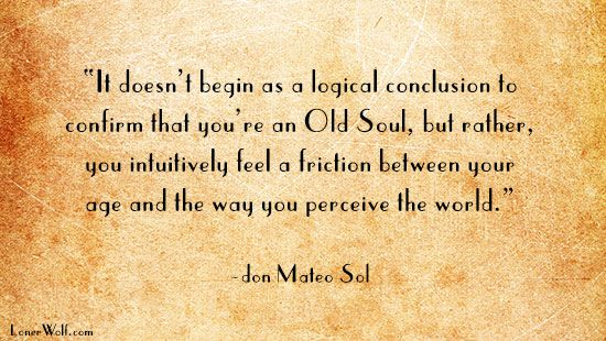17 Best Old Soul Quotes On Pinterest