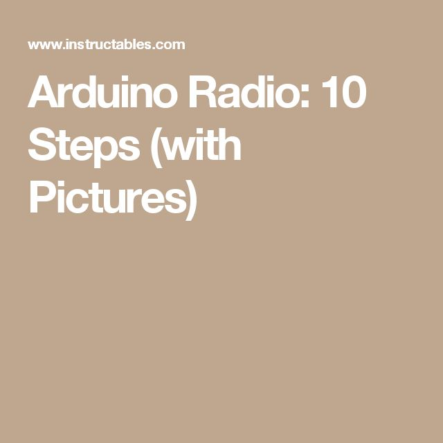Arduino Radio: 10 Steps (with Pictures)