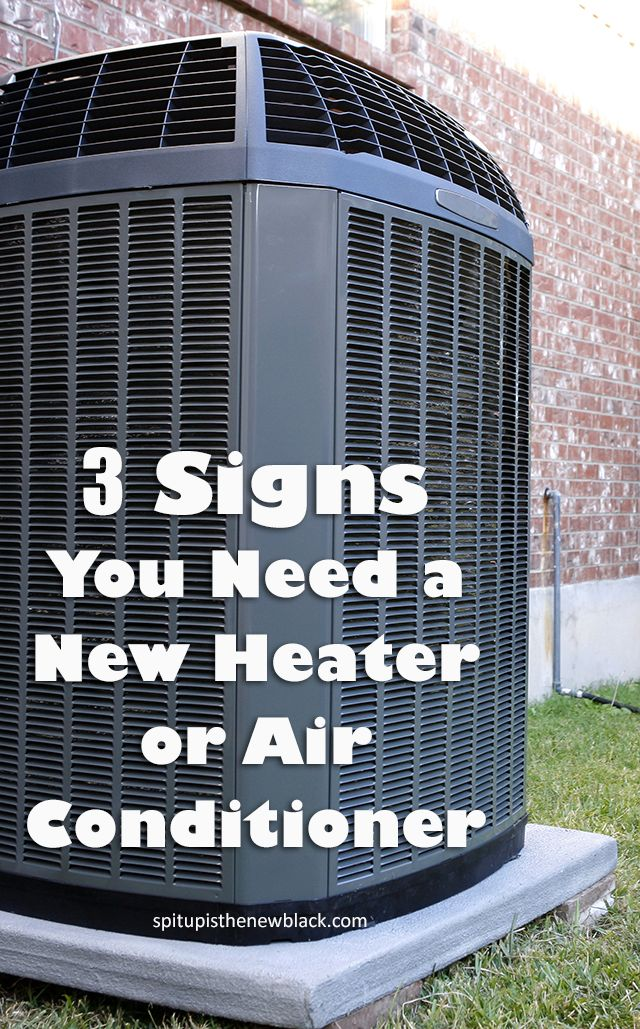 3 Signs You Need a New Heater or Air Conditioner Air