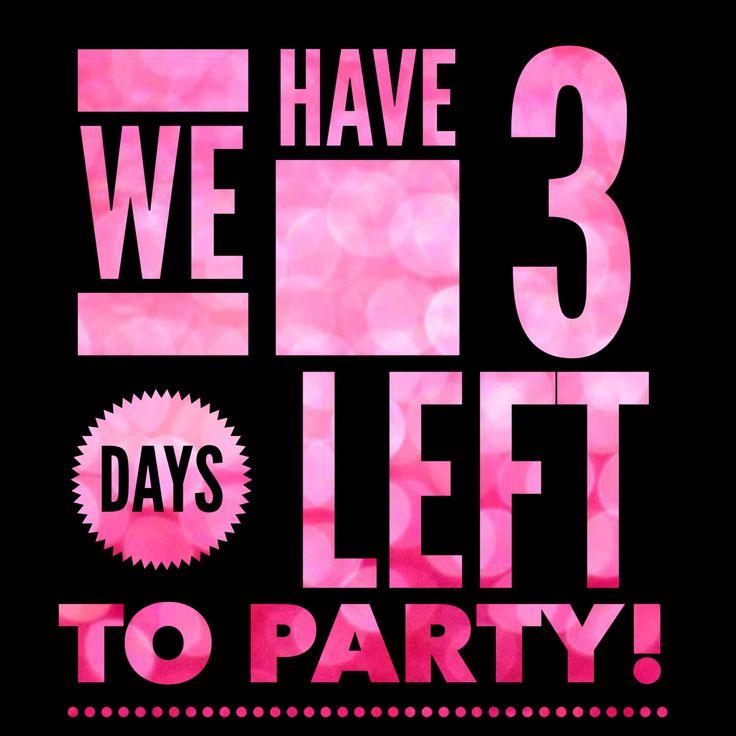 3 Days left . . should read till we party.. love you Ju xxxx