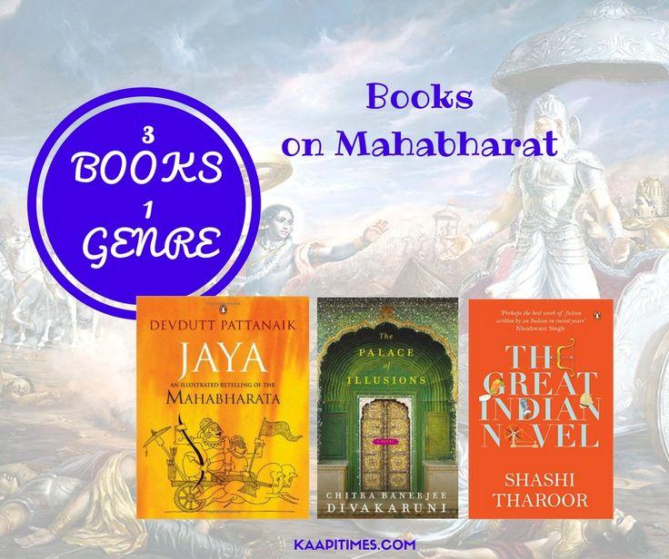 Three books, one genre. Here I bring you three books on Mahabharat.