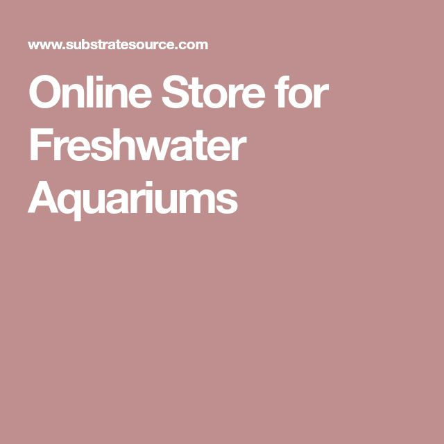 Online Store for Freshwater Aquariums