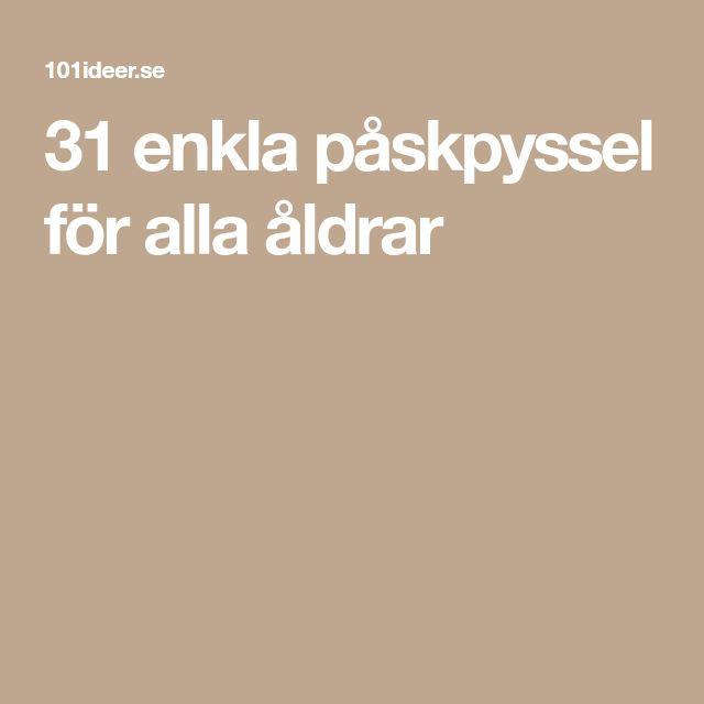 31 enkla påskpyssel för alla åldrar