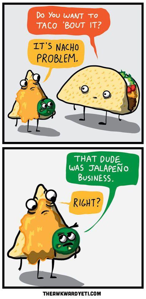 Taco / Nacho / Jalapeño