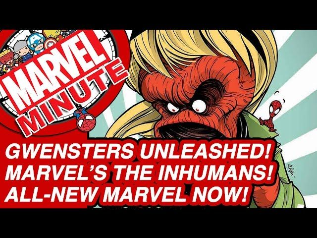 Gwensters Unleashed! Marvel's The Inhumans! - Marvel Minute 2016 - Video --> http://www.comics2film.com/gwensters-unleashed-marvels-the-inhumans-marvel-minute-2016/  #Marvel