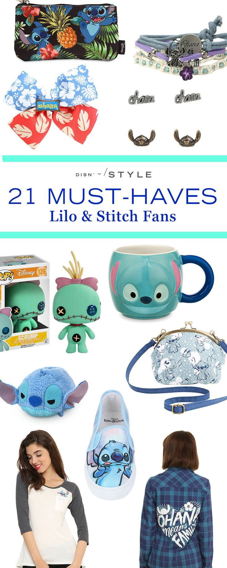 21 items and accessories Lilo and Stitch fans have to have.   [ https://style.disney.com/fashion/2016/03/21/things-lilo-and-stitch-fans-have-to-have/#ohana-bracelets ]