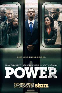 "Power (2014) - James ""Ghost"" St. Patrick, a wealthy New York night club owner who has it all, catering for the city's elite and dreaming big, lives a double life as a drug kingpin."